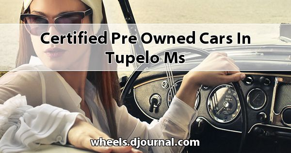 Certified Pre-Owned Cars in Tupelo, MS