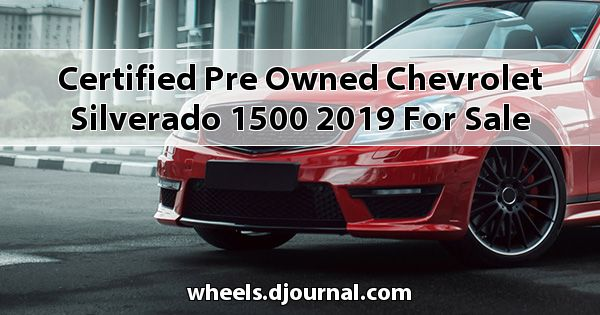Certified Pre-Owned Chevrolet Silverado 1500 2019 for sale in Tupelo, MS
