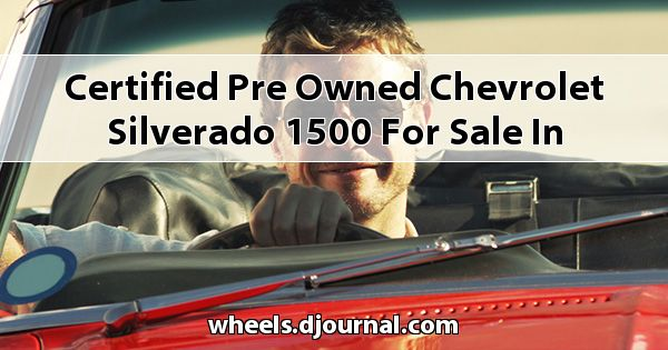 Certified Pre-Owned Chevrolet Silverado 1500 for sale in Tupelo, MS