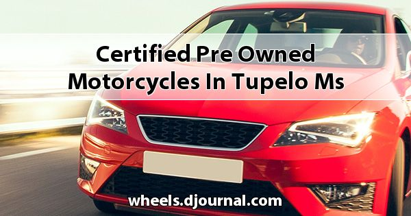Certified Pre-Owned Motorcycles in Tupelo, MS