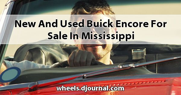 New and Used Buick Encore for sale in Mississippi