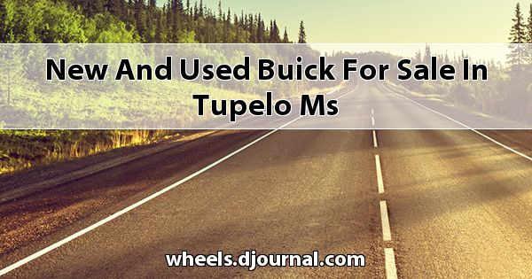 New and Used Buick for sale in Tupelo, MS