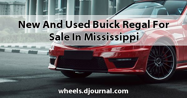 New and Used Buick Regal for sale in Mississippi