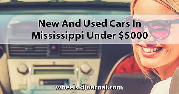 New and Used Cars in Mississippi under $5000
