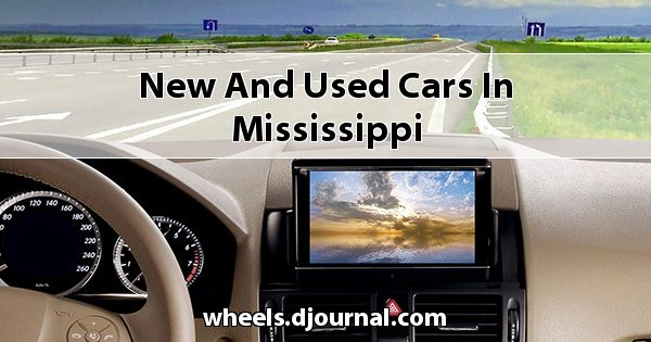 New and Used Cars in Mississippi