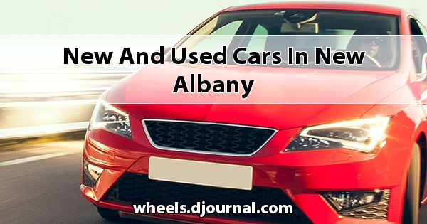 New and Used Cars in New Albany