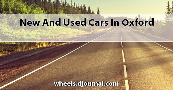New and Used Cars in Oxford