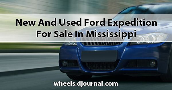 New and Used Ford Expedition for sale in Mississippi