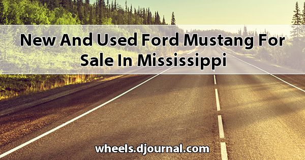 New and Used Ford Mustang for sale in Mississippi