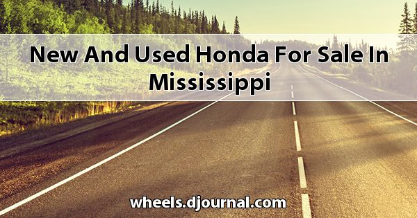 New and Used Honda for sale in Mississippi