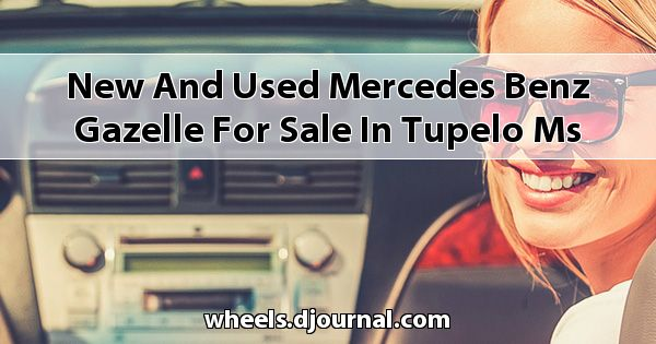 New and Used Mercedes-Benz Gazelle for sale in Tupelo, MS