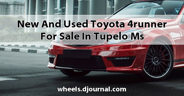 New and Used Toyota 4Runner for sale in Tupelo, MS