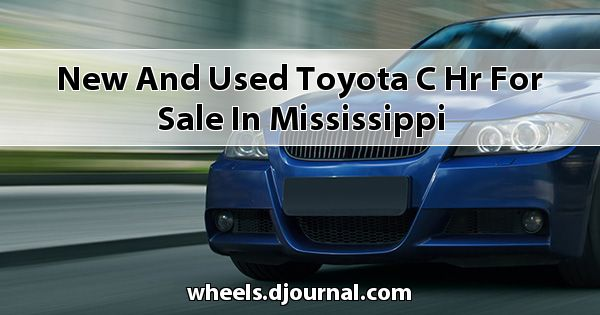 New and Used Toyota C-HR for sale in Mississippi