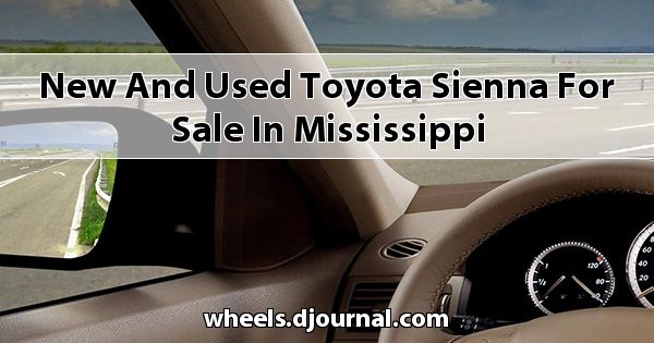 New and Used Toyota Sienna for sale in Mississippi