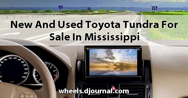 New and Used Toyota Tundra for sale in Mississippi