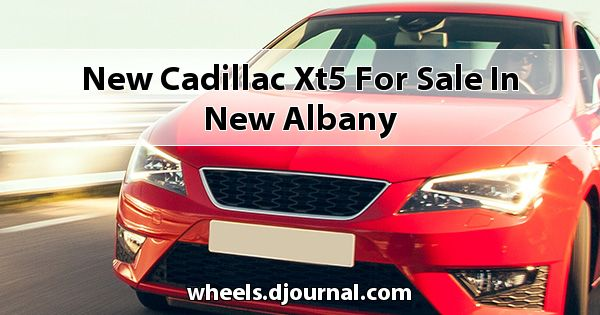 New Cadillac XT5 for sale in New Albany