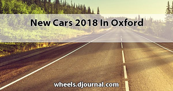 New Cars 2018 in Oxford