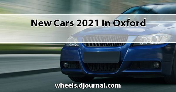 New Cars 2021 in Oxford