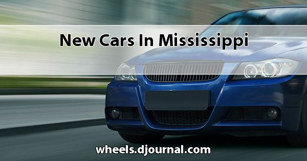 New Cars in Mississippi