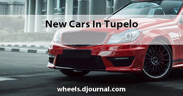 New Cars in Tupelo