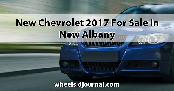New Chevrolet 2017 for sale in New Albany