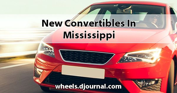 New Convertibles in Mississippi