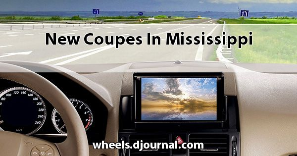 New Coupes in Mississippi