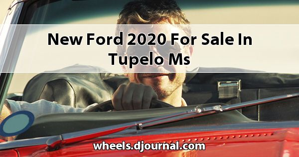 New Ford 2020 for sale in Tupelo, MS