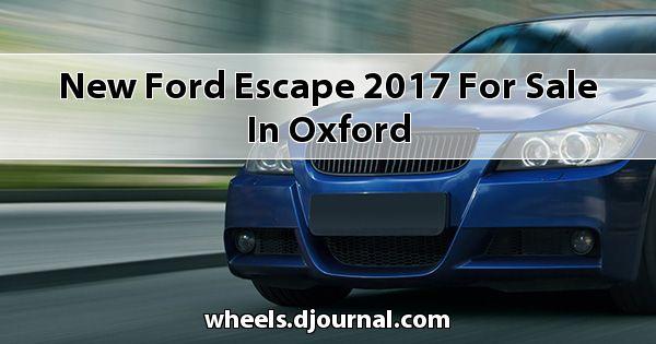 New Ford Escape 2017 for sale in Oxford