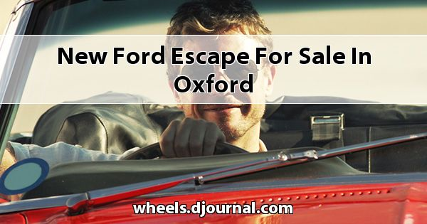 New Ford Escape for sale in Oxford