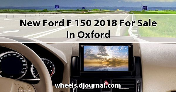 New Ford F-150 2018 for sale in Oxford
