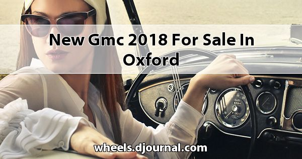 New GMC 2018 for sale in Oxford