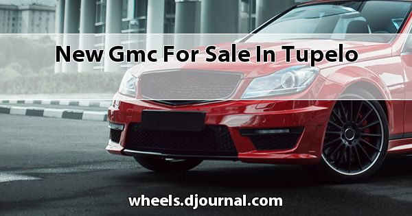 New GMC for sale in Tupelo