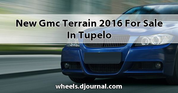 New GMC Terrain 2016 for sale in Tupelo