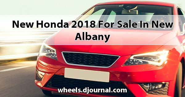 New Honda 2018 for sale in New Albany