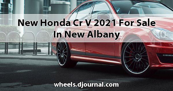 New Honda CR-V 2021 for sale in New Albany