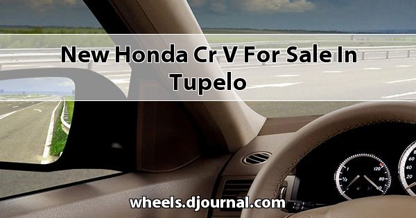 New Honda CR-V for sale in Tupelo