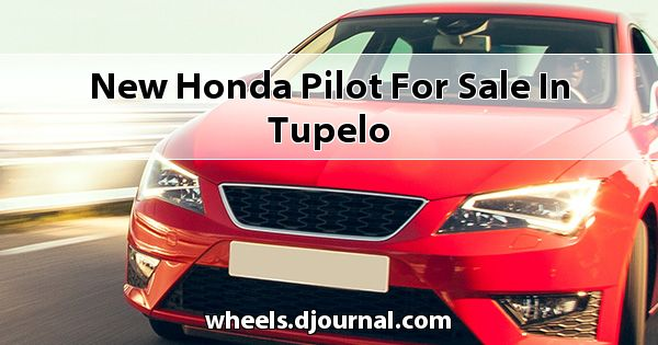 New Honda Pilot for sale in Tupelo