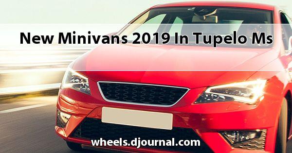 New Minivans 2019 in Tupelo, MS