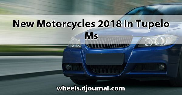 New Motorcycles 2018 in Tupelo, MS
