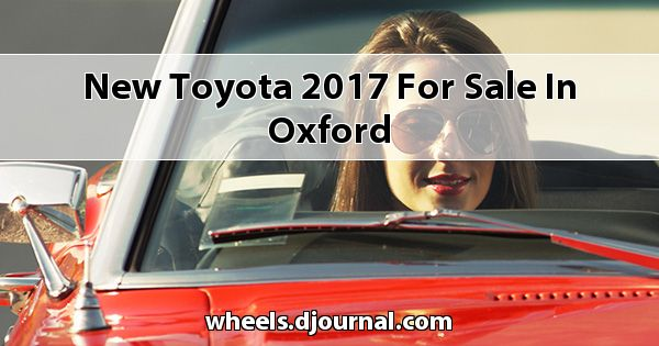 New Toyota 2017 for sale in Oxford