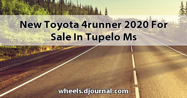 New Toyota 4Runner 2020 for sale in Tupelo, MS