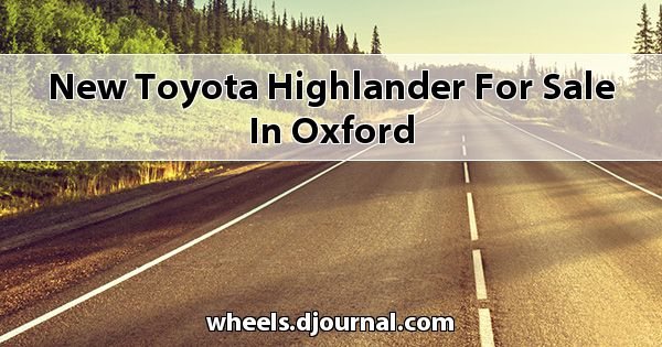 New Toyota Highlander for sale in Oxford