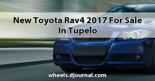 New Toyota RAV4 2017 for sale in Tupelo