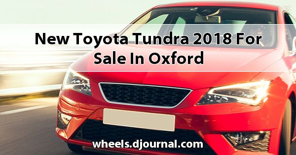 New Toyota Tundra 2018 for sale in Oxford