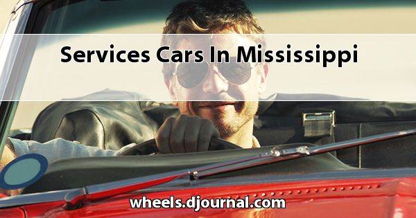 Services Cars in Mississippi