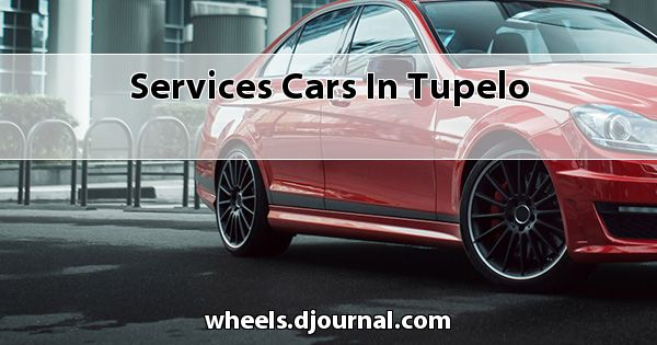 Services Cars in Tupelo