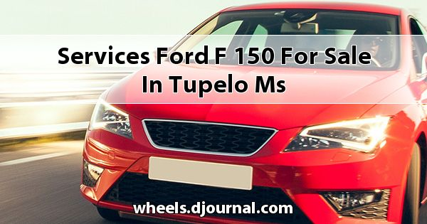 Services Ford F-150 for sale in Tupelo, MS