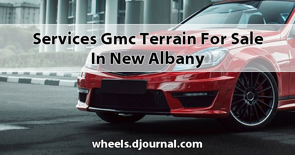 Services GMC Terrain for sale in New Albany