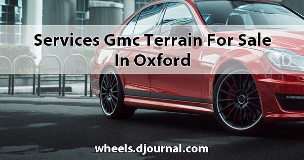 Services GMC Terrain for sale in Oxford